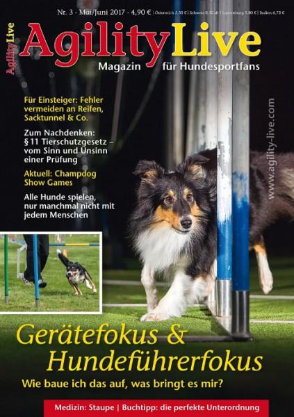 AgilityLive Ausgabe 03/2017 Hundesportmagazin